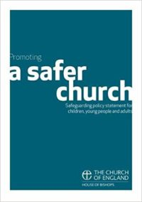 Download the 'Promoting a Safer Church' policy booklet